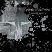 PARADE OF SUFFERING: HORRIBLE RELIEF EP
