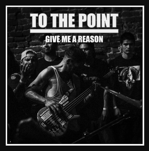 To The Point- Give Me A Reason EP